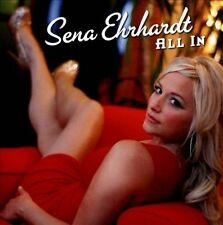 All In by Sena Ehrhardt (CD, 2013, Blind Pig) MINT