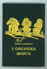 LAWRENCE DAVID L'ORCHIDEA MORTA GARZANTI 1959 SERIE GIALLA 148 I° EDIZ.