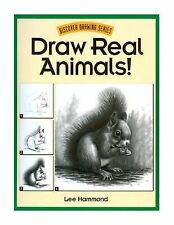 Draw Real Animals! (Discover drawing series), Hammond, Lee, New Book