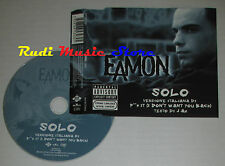 CD Singolo EAMON Solo Fuck it J AX 2004 eu JIVE 82876653482 (S2) mc dvd