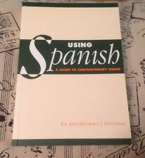 Using Spanish : A Guide to Contemporary Usage by Christopher J. Pountain and...