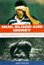 Mud, Blood and Money: English Rugby Union Goes Professional