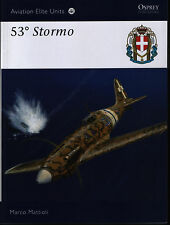 53 Stormo (Osprey Aviation Elite Units 38) - New Copy