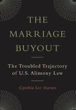 The Marriage Buyout: The Troubled Trajectory of U.S. Alimony Law (Fami-ExLibrary