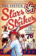 Stars and Strikes Baseball and America in Bicentennial Summer BOOK EXCELLENT