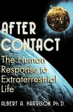 After Contact : The Human Response to Extraterrestrial Life by Albert A....