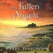 Happy Ever After by The Fallen Angels (CD, Sep-1999,...