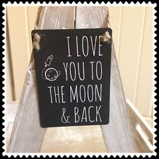 Mini Metal Sign I Love You To The Moon And Back Cute Plaque Shabby & Chic