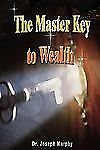 The Master Key to Wealth by Joseph Murphy (2007, Paperback)