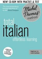 Total Italian: (Learn Italian with the Michel Thomas Method), Michel Thomas