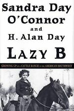 Sandra Day O'Connor & H. Alan Day~LAZY B~SIGNED 1ST(2ND)/DJ~NICE COPY