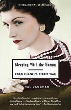 Sleeping with the Enemy: Coco Chanel's Secret War by Vaughan, Hal, Good Book