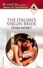 The Italian's Virgin Bride By Trish Morey, 2007, Paperback, LIKE NEW Condition