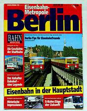 Bahn-Special 1/95 Eisenbahn-Metropole Berlin - Eisenbahn in der Hauptstadt
