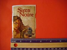 NEW Beer Brewery STICKER: Heavy Seas SIREN NOIRE Uncharted Waters