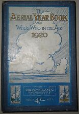 The Aerial Year Book And Who's Who In The Air 1920 / 1st Ed./ Cross Atlantic