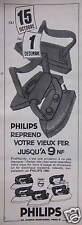 PUBLICITÉ 1960 PHILIPS REPREND VOTRE VIEUX FER JUSQU'A 9 NF - ADVERTISING