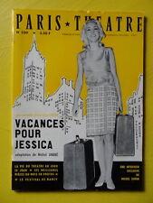 Paris Théâtre n° 230 Michel André Vacances pour Jessica Michel Simon Nancy