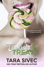 Chocolate Lovers: Troubles and Treats : Chocolate Lovers Vol. 3 by Tara Sivec...