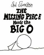 The Missing Piece Meets the Big O by Shel Silverstein (2006, Hardcover, Special)