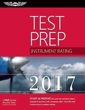 Test Prep: Instrument Rating Test Prep 2017 : Study and Prepare: Pass Your...