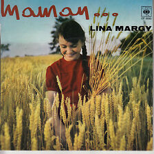 45TRS VINYL 7'' / FRENCH EP LINA MARGY / MAMAN + 3