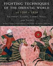 Fighting Techniques of the Oriental World Weapons Battles Tactics Combat Book