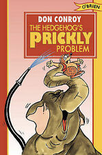 The Hedgehog's Prickly Problem!, Don Conroy
