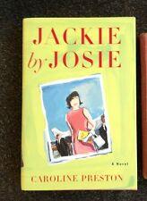 Jackie by Josie Caroline Preston Kennedy Onassis Hardcover Book DJ 1997