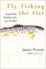 Fly-Fishing the 41st: Around the World on the 41st Parallel-ExLibrary