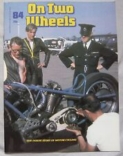 On Two Wheels magazine The inside story of Motor Cycling Issue 84