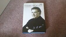 Terry Wogan An Autobiography Is it me?