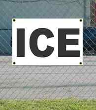 2x3 ICE Black & White Banner Sign NEW Discount Size & Price FREE SHIP