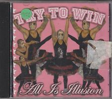 TRY TO WIN - all is illusion CD