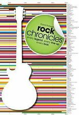 Rock Chronicles: Every Legend, Every Line-Up, Every Look...NEW Softcover