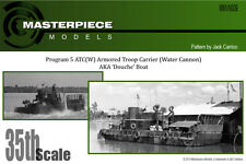 Program 5 ATC(W) Armored Troop Carrier (Water Cannon) Aka 'Douche' Boat 1/35th