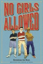 No Girls Allowed: Devotions for Boys by O'Neal, Jayce, Good Book