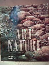 ART & NATURE. ARTISTES SUR LE TERRAIN DANS LE PARC NATIONAL DES ÉCRINS ( Alpes )
