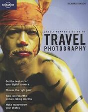 Travel Photography: A Guide to Taking Better Pictures (How to), Richard I'Anson,