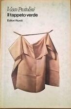 Il tappeto verde - Pratolini Vasco (Editori Riuniti 1981) Ca