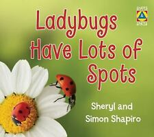 Ladybugs Have Lots of Spots (Shapes and Spaces)-ExLibrary