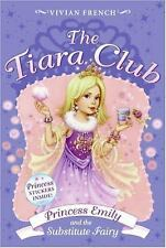 The Tiara Club 6: Princess Emily and the Substitute Fairy, French, Vivian, Accep