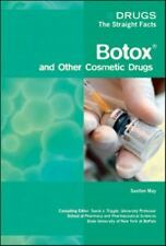 Botox and Other Cosmetic Drugs (Drugs: The Straight Facts)-ExLibrary