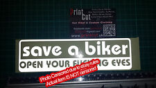 Save a Biker Open Your Fu**ng Eyes Sticker REFLECTIVE funny Rude car van bike A