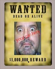 "Custom""WANTED"" metal sign/poster with your picture n text- 9""x12"" -FREE SHIPPING"