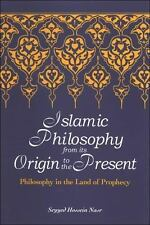 Islamic Philosophy from Its Origin to the Present: Philosophy in the Land of Pro