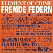 "ELEMENT OF CRIME ""FREMDE FEDERN"" CD NEU"