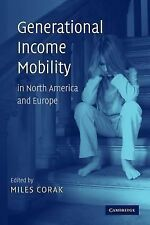 Generational Income Mobility in North America and Europe (2011, Paperback)