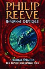 Infernal Devices (Mortal Engines Quartet), Philip Reeve, New Book