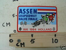STICKER,DECAL ASSEN IJSSPEEDWAY HALVE FINALE WK 1984 HOLLAND